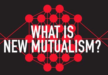 New Mutualism